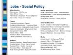 jobs social policy