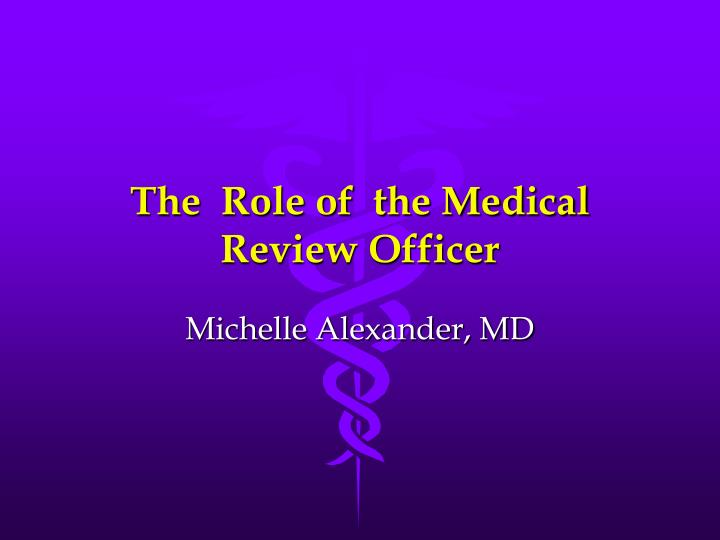 the role of the medical review officer n.