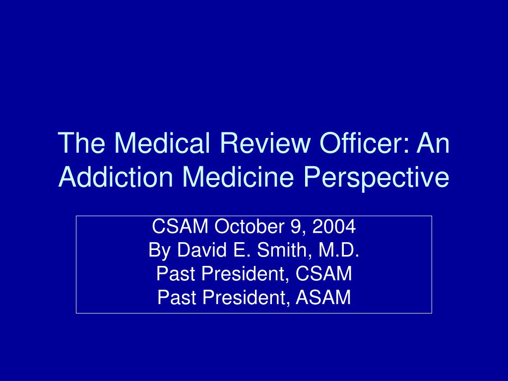 the medical review officer an addiction medicine perspective l.