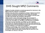 dhs sought mrz comments