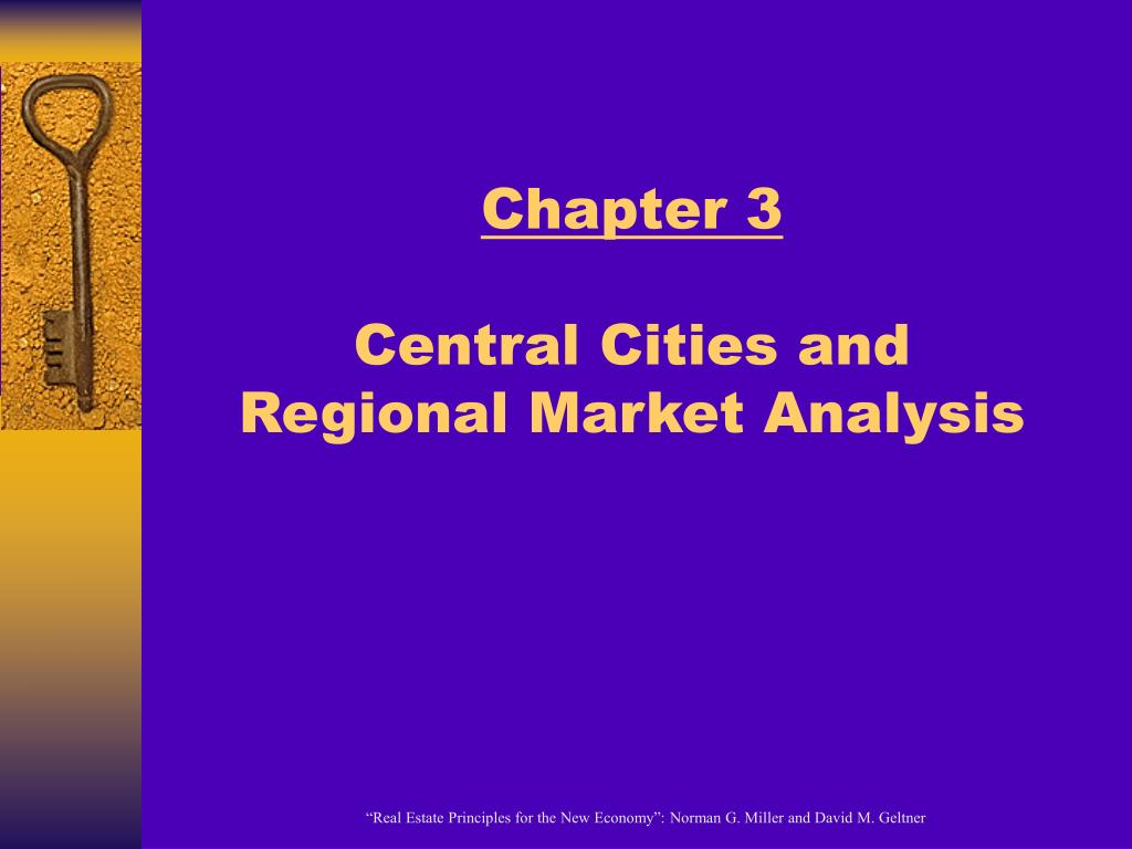 chapter 3 central cities and regional market analysis l.