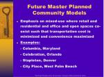 future master planned community models
