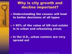 why is city growth and decline important