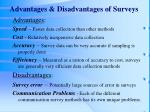 advantages disadvantages of surveys
