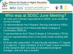 who was at sdsc june meeting