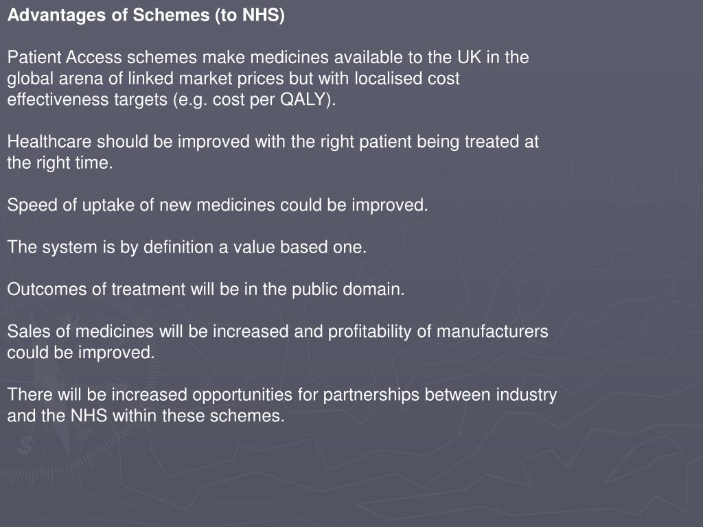Advantages of Schemes (to NHS)