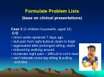 formulate problem lists base on clinical presentations2