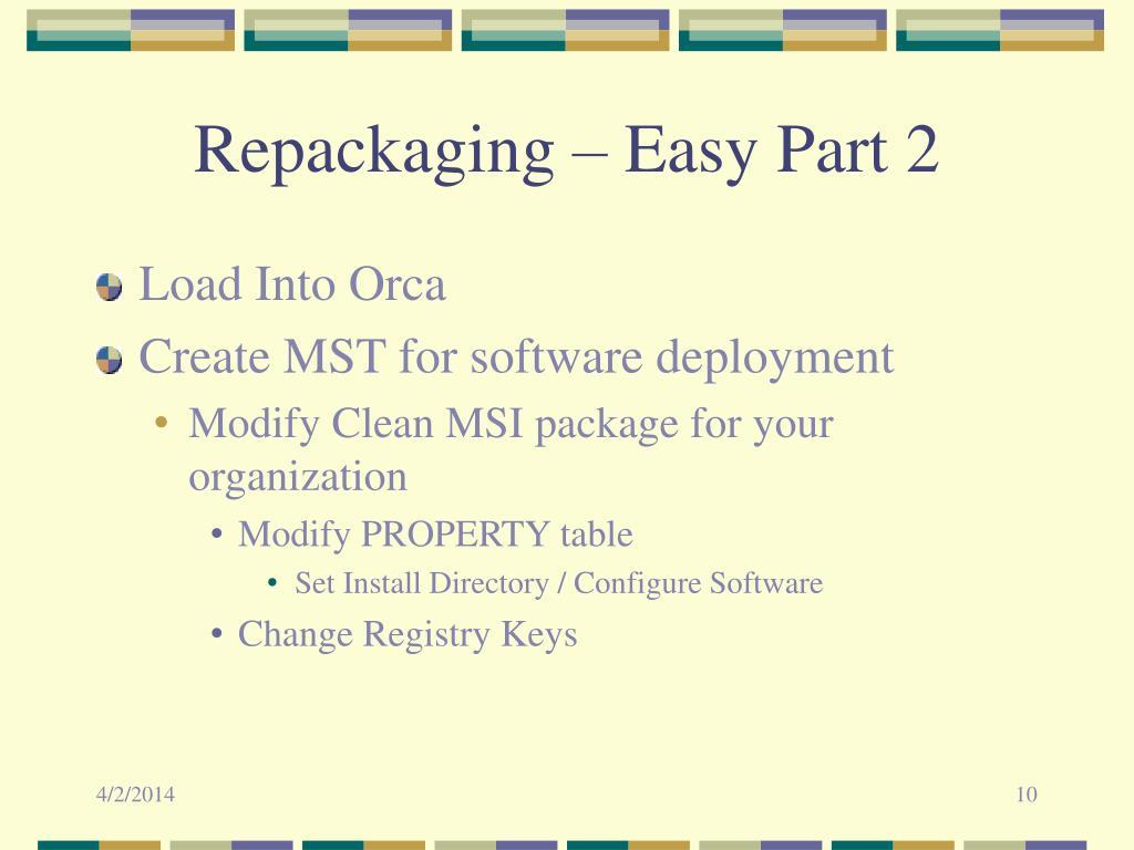 Repackaging – Easy Part 2