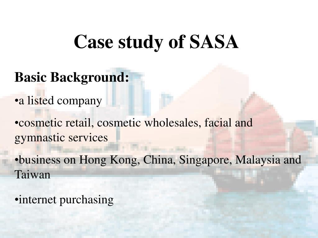 Case study of SASA