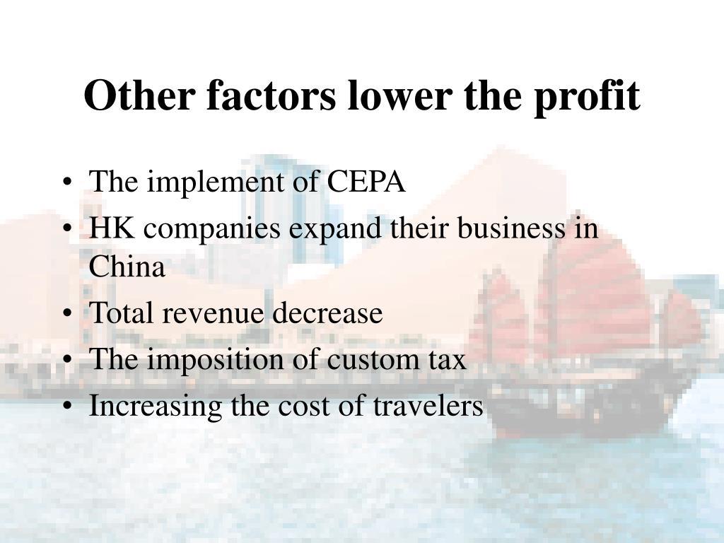 Other factors lower the profit
