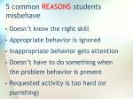 5 common reasons students misbehave