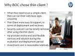 why boc chose thin client