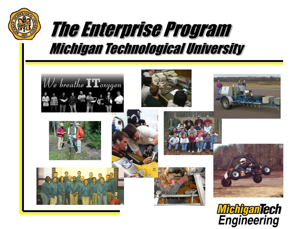 the enterprise program michigan technological university l.