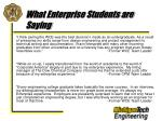 what enterprise students are saying