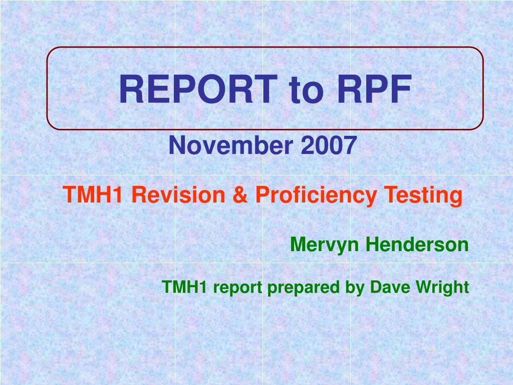 report to rpf l.