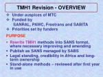 tmh1 revision overview