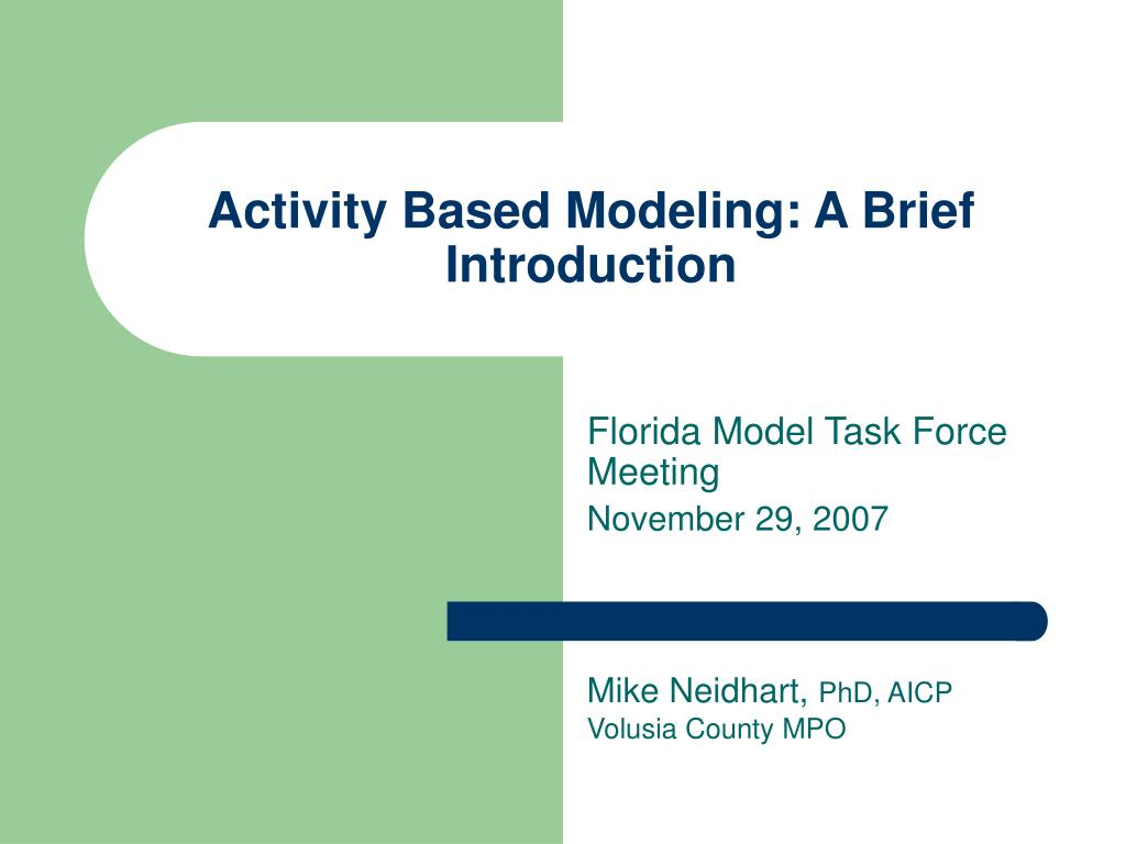 activity based modeling a brief introduction l.