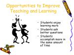opportunities to improve teaching and learning25