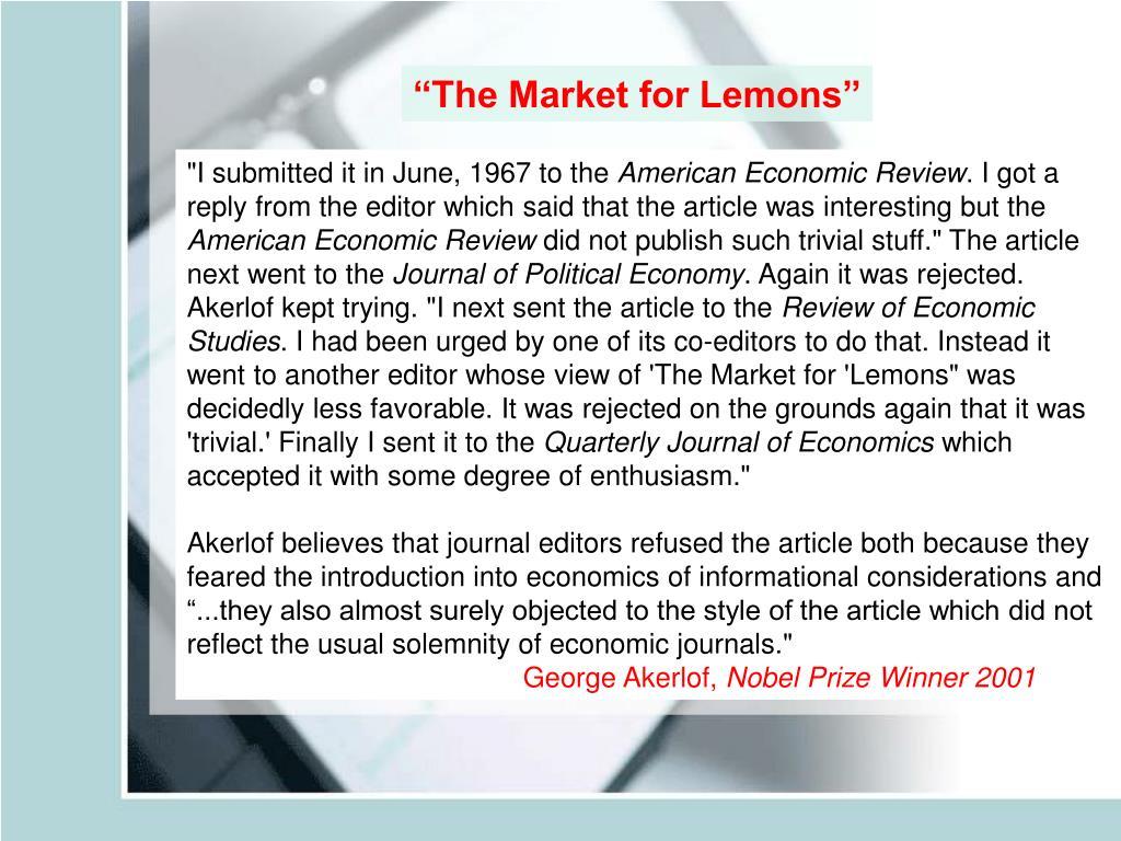 """""""The Market for Lemons"""""""