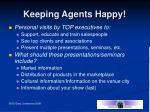 keeping agents happy11