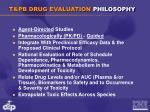 t pb drug evaluation philosophy