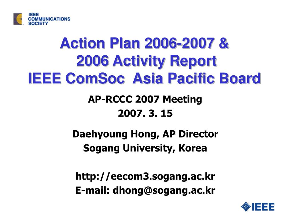 action plan 200 6 2007 200 6 activity report ieee comsoc asia pacific board l.