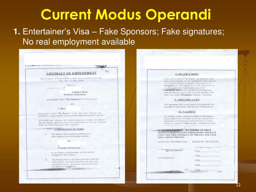 Current Modus Operandi