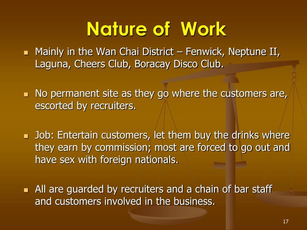 Nature of  Work