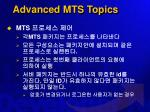 advanced mts topics1