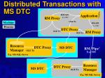 distributed transactions with ms dtc