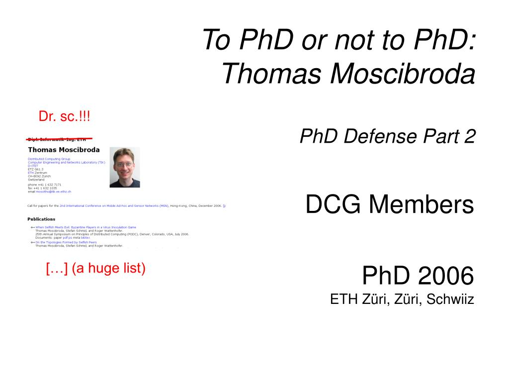 To PhD or not to PhD: