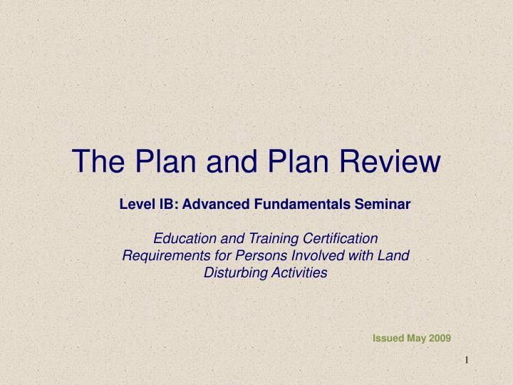 the plan and plan review n.