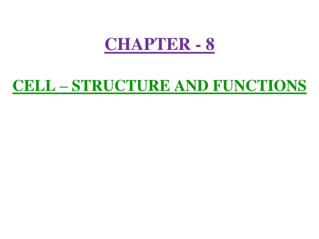 chapter 8 cell structure and functions l.