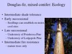 douglas fir mixed conifer ecology