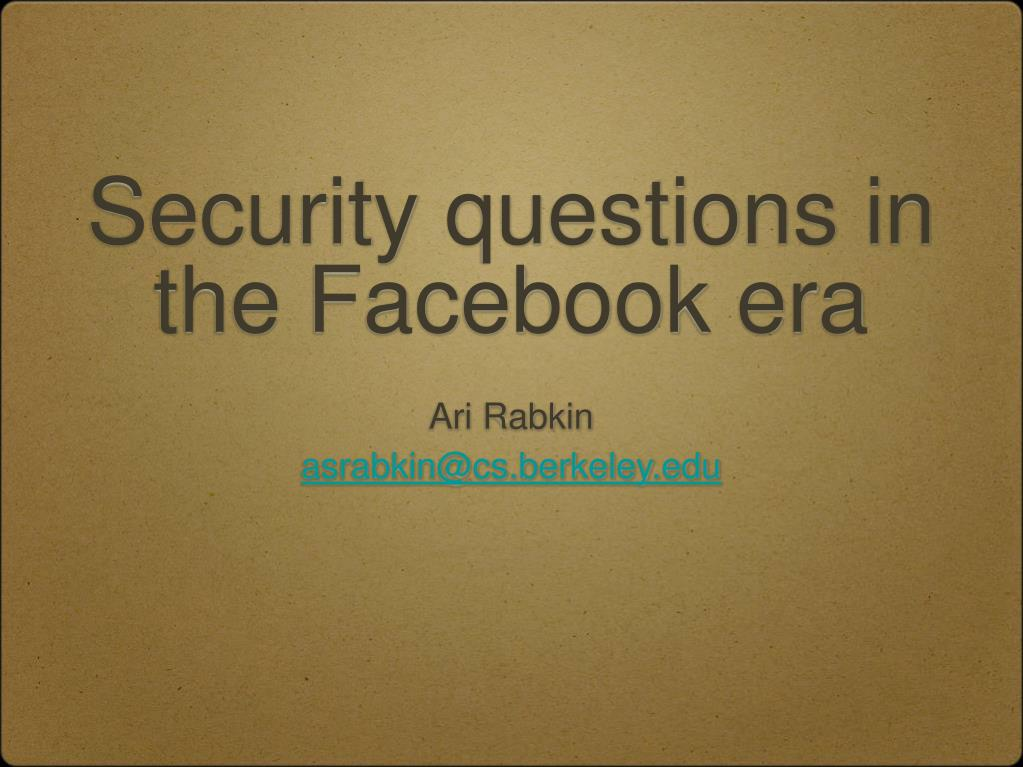 security questions in the facebook era l.