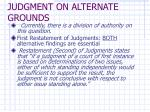 judgment on alternate grounds