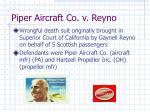 piper aircraft co v reyno