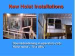 new hoist installations