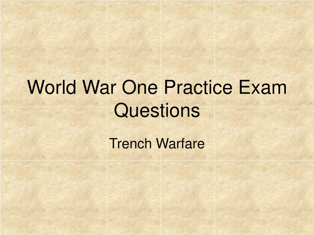 world war one practice exam questions l.