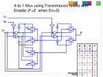 4 to 1 mux using transmission gates with enable f z when en 024