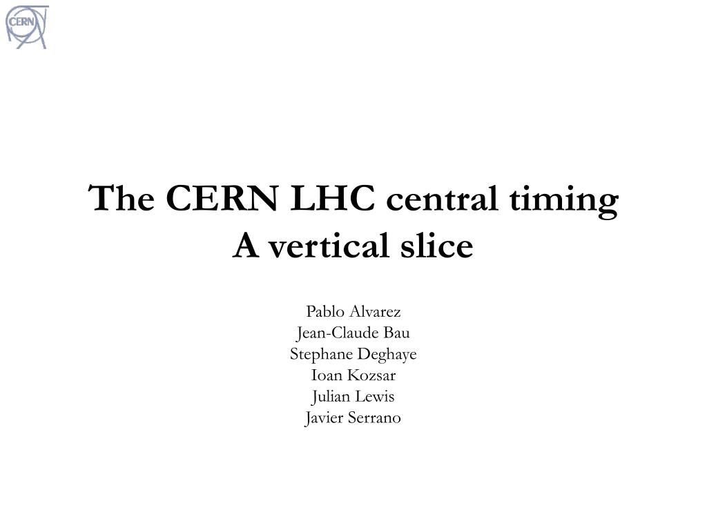 the cern lhc central timing a vertical slice l.