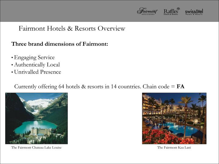 Fairmont hotels resorts overview