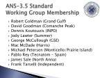 ans 3 5 standard working group membership4
