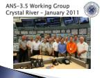ans 3 5 working group crystal river january 2011