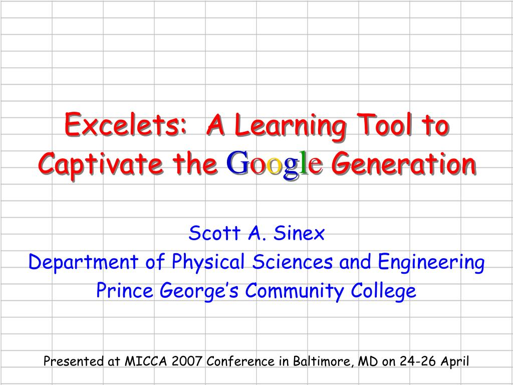 excelets a learning tool to captivate the g o o g l e generation l.