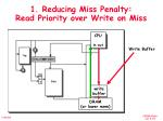 1 reducing miss penalty read priority over write on miss