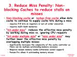 3 reduce miss penalty non blocking caches to reduce stalls on misses
