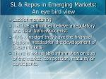 sl repos in emerging markets an eye bird view
