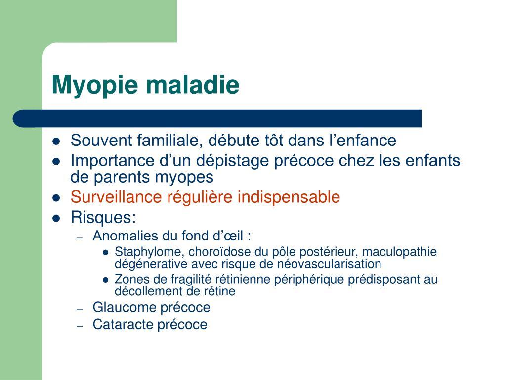 Myopie maladie