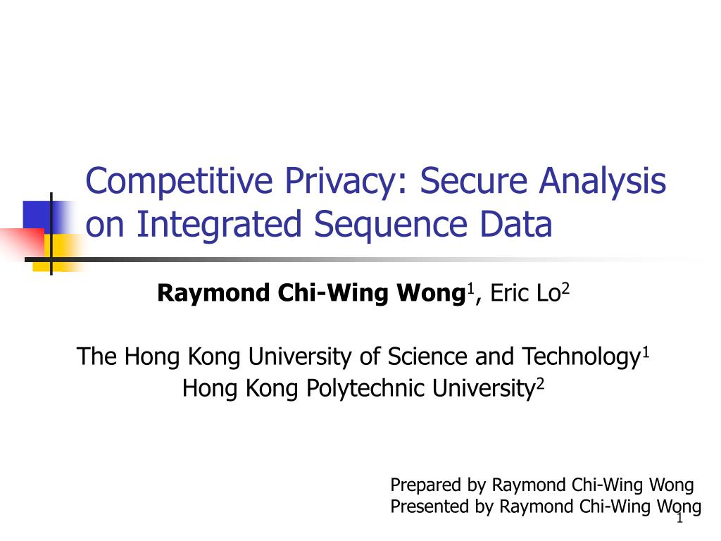 competitive privacy secure analysis on integrated sequence data l.